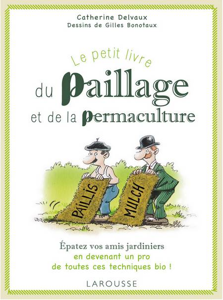 guide paillage permaculture larousse
