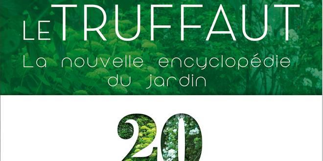 le truffaut encyclopedie jardin 2016